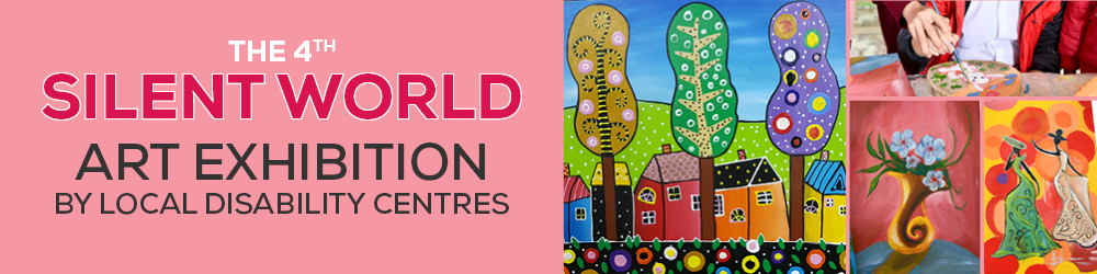 SILENT WORLD ART EXHIBITION BY LOCAL DISABILITY CENTRES