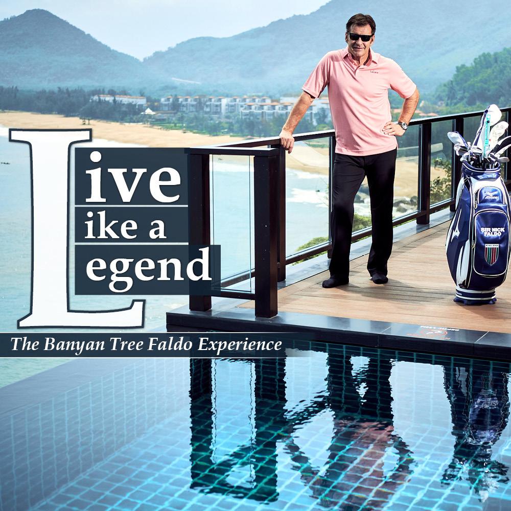 Live like A Legend - The Banyan Tree Faldo Experience