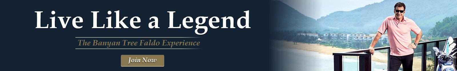 Live like A Legend - The Banyan Tree Faldo Experience-Join Now3